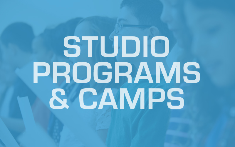 Studio Programs & Camps